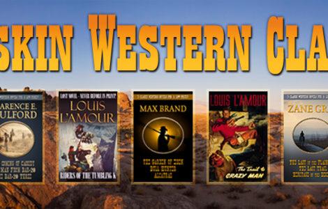 Buckskin Editions Western Classics