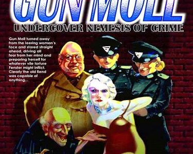 Nemesis Magazine #9: Gun Moll in The Prison of Guilt and Shame – Stephen Adams, Ed.