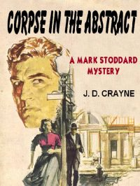 crayne-pelz_corpse-in-the-abstract-a-mark-stoddard-mystery-jpg