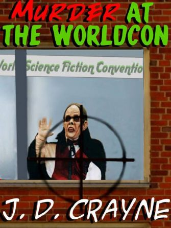 crayne-pelz_murder-at-the-worldcon-jpg