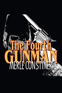 stine_constiner_fourth-gunman_ebook-jpg