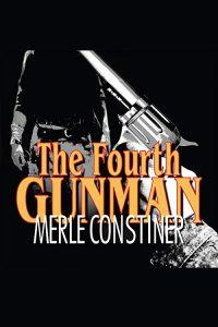 stine_constiner_fourth-gunman_ebook-jpg