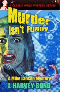 bond_lanson_murder-isn_t-funny-jpg