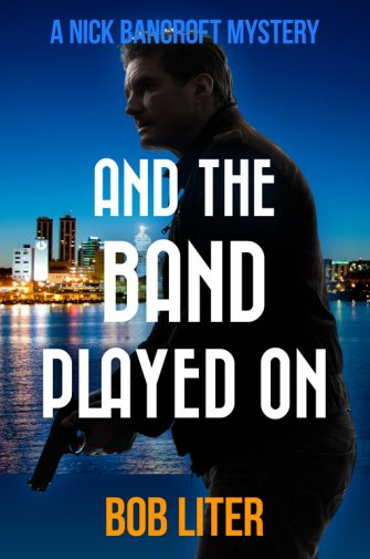 liter_bancroft_and-the-band-played-on-jpg