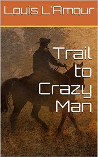 stine_lamour_trail-to-crazy-man-jpg