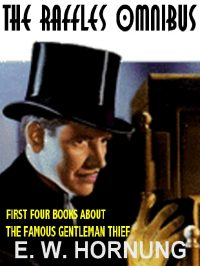 the-raffles-omnibus-all-four-classic-books-about-the-famous-gentleman-thief-jpg