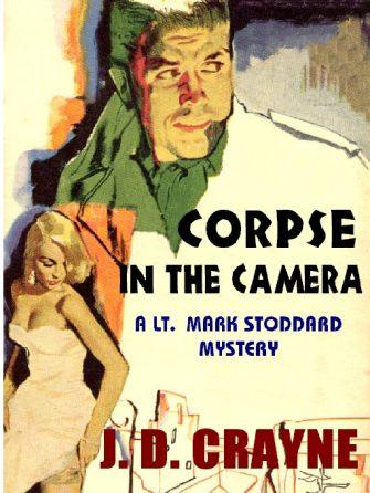 crayne-pelz_corpse-in-the-camera-a-mark-stoddard-mystery-jpg