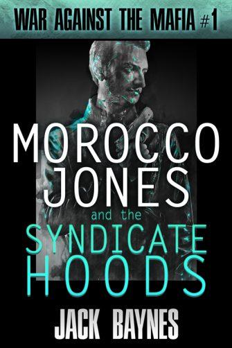 morocco-jones_the-syndicate-hoods-copy-jpg
